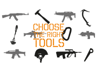 CHOOSE THE RIGHT TOOLS