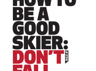 HOW TO BE A GOOD SKIER